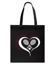 Always Be Your Biggest Tennis Fan  Tote Bag thumbnail