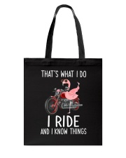 I Ride And i Know Things Tote Bag thumbnail