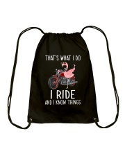I Ride And i Know Things Drawstring Bag thumbnail