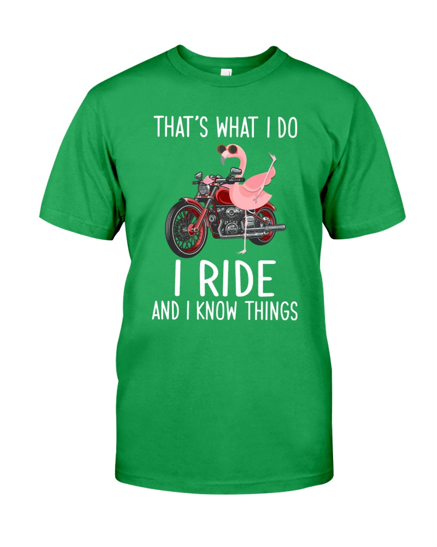 I Ride And i Know Things Classic T-Shirt