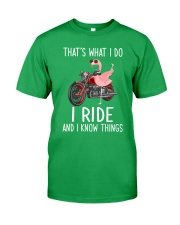 I Ride And i Know Things Classic T-Shirt front