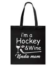 Im A Hockey And Wine Tote Bag thumbnail