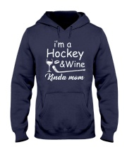 Im A Hockey And Wine Hooded Sweatshirt thumbnail