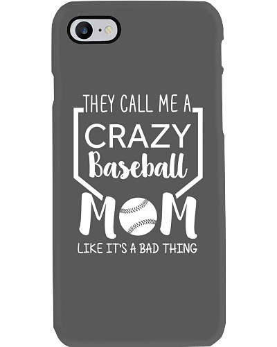 They Call Me A Crazy Baseball Mom