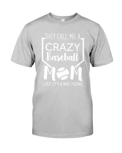 They Call Me A Crazy Baseball Mom