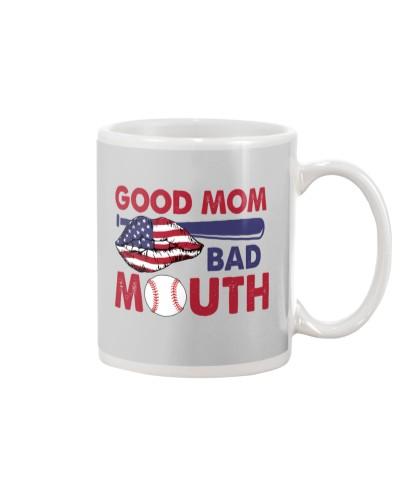 Baseball Good Mom Bad Mouth