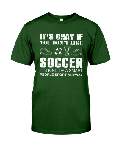 Soccer It's Kind Of A Smart People Sport Anyway