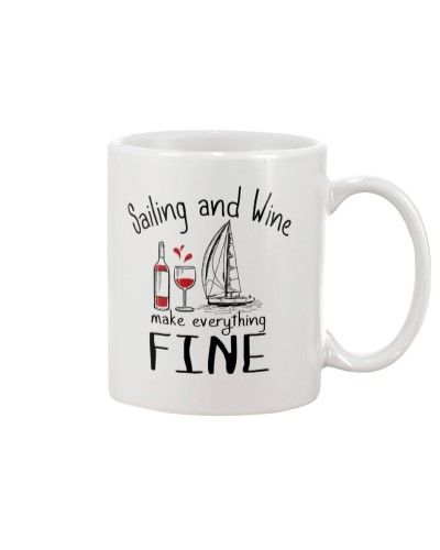 Sailing And Wine Make Everything Fine