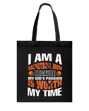 I AM A BASKETBALL MOM Tote Bag thumbnail