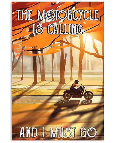 Motorcycle I Must Go Poster