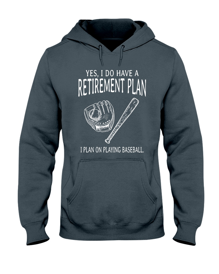 I Plan On Playing Baseball Hooded Sweatshirt