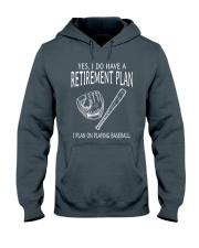 I Plan On Playing Baseball Hooded Sweatshirt front