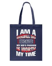 I AM A BASEBALL DAD Tote Bag front