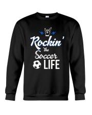 Rockin- The Soccer- Life Crewneck Sweatshirt thumbnail