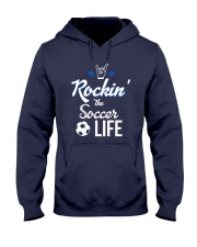 Rockin- The Soccer- Life Hooded Sweatshirt thumbnail
