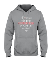 I Love You To The Centerfield Fence and Back Hooded Sweatshirt front