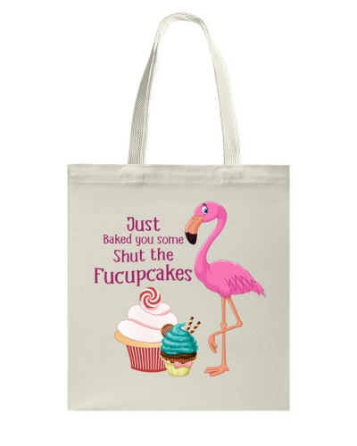 Baking Just Baked You Some Shut The Fucupcakes
