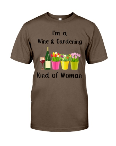 I'm A Wine And Gardening