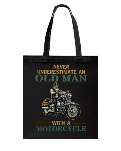 Motorcycle Never Underestimate An Old Man