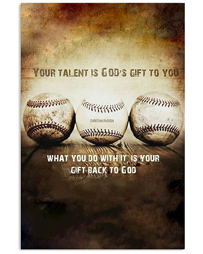 Baseball- Your talent is god