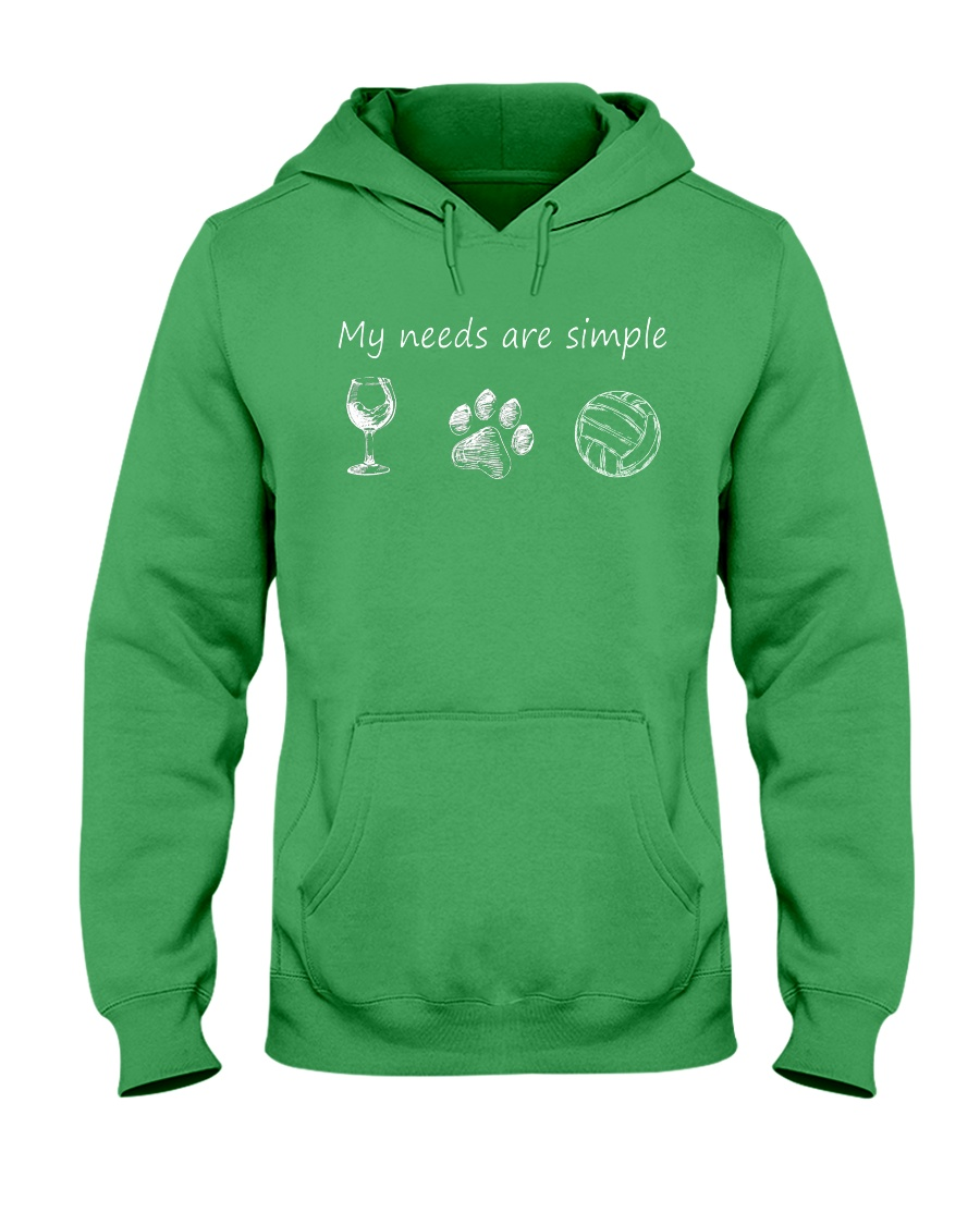My Needs Are Simple Volleyball Hooded Sweatshirt