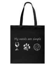 My Needs Are Simple Volleyball Tote Bag thumbnail