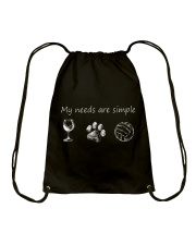 My Needs Are Simple Volleyball Drawstring Bag thumbnail