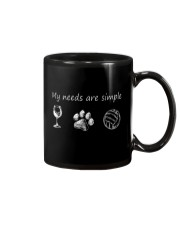 My Needs Are Simple Volleyball Mug thumbnail
