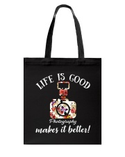 Photography Makes it Better Tote Bag tile