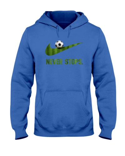 Soccer - Never Stops