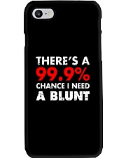 WEED - CHANCE I NEED A BLUNT Phone Case thumbnail