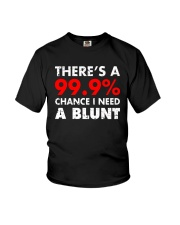 WEED - CHANCE I NEED A BLUNT Youth T-Shirt thumbnail