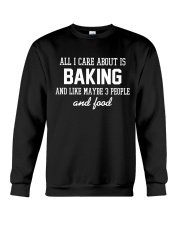 All I care about is baking Crewneck Sweatshirt thumbnail