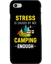 Stress is caused by not camping enough Phone Case thumbnail