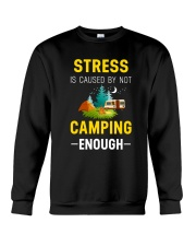 Stress is caused by not camping enough Crewneck Sweatshirt thumbnail