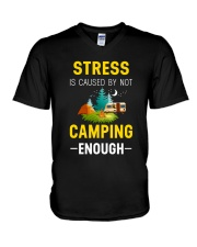 Stress is caused by not camping enough V-Neck T-Shirt thumbnail