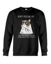 Cats--Don't Piss Me Crewneck Sweatshirt thumbnail