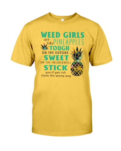 Weed Girls Are Like Pineapple