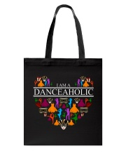 I Am A Danceaholic Tote Bag thumbnail