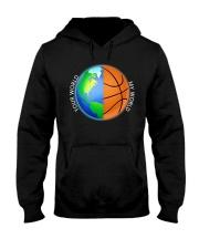 Basketball Your World My World  Hooded Sweatshirt front