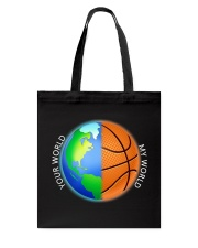 Basketball Your World My World  Tote Bag thumbnail