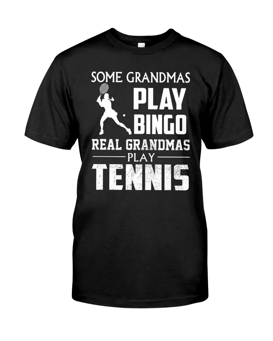 Real Grandmas Play Tennis Classic T-Shirt