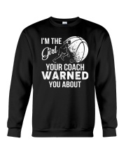 I'm The Girl Your Coach Warned You About  Crewneck Sweatshirt thumbnail