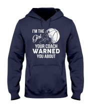 I'm The Girl Your Coach Warned You About  Hooded Sweatshirt thumbnail