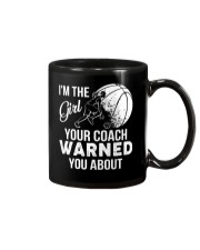 I'm The Girl Your Coach Warned You About  Mug thumbnail