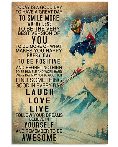 Skiing Today Is A Good Day Poster