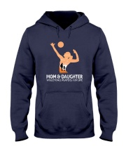 Mom And Daughter Volleyball Players For Life Hooded Sweatshirt thumbnail