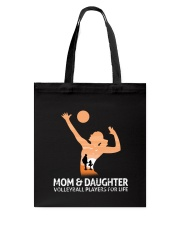Mom And Daughter Volleyball Players For Life Tote Bag thumbnail