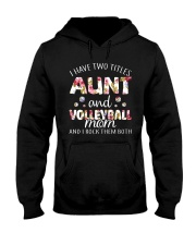 I Have Two Tittles Volleyball Hooded Sweatshirt thumbnail