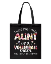 I Have Two Tittles Volleyball Tote Bag thumbnail